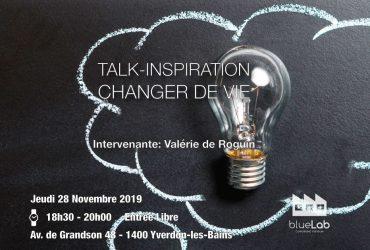 TALK-INSPIRATION – CHANGER DE VIE