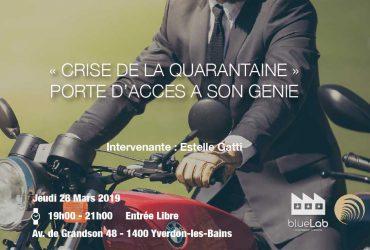"""LA """"CRISE DE LA QUARANTAINE"""" , PORTE D'ACCÈS À SON GÉNIE"""
